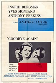 Ingrid Bergman, Anthony Perkins, and Yves Montand in Goodbye Again (1961)