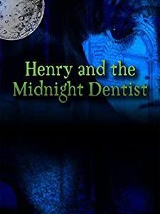 Watching movie videos Henry and the Midnight Dentist Germany [1020p]