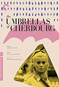Primary photo for The Umbrellas of Cherbourg