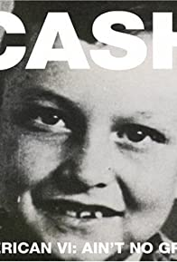 Primary photo for Johnny Cash: Ain't No Grave