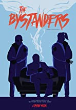 The Bystanders