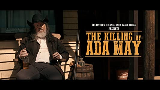 Watch free videos movies The Killing of Ada May by Matt Gambell [1280x720p]