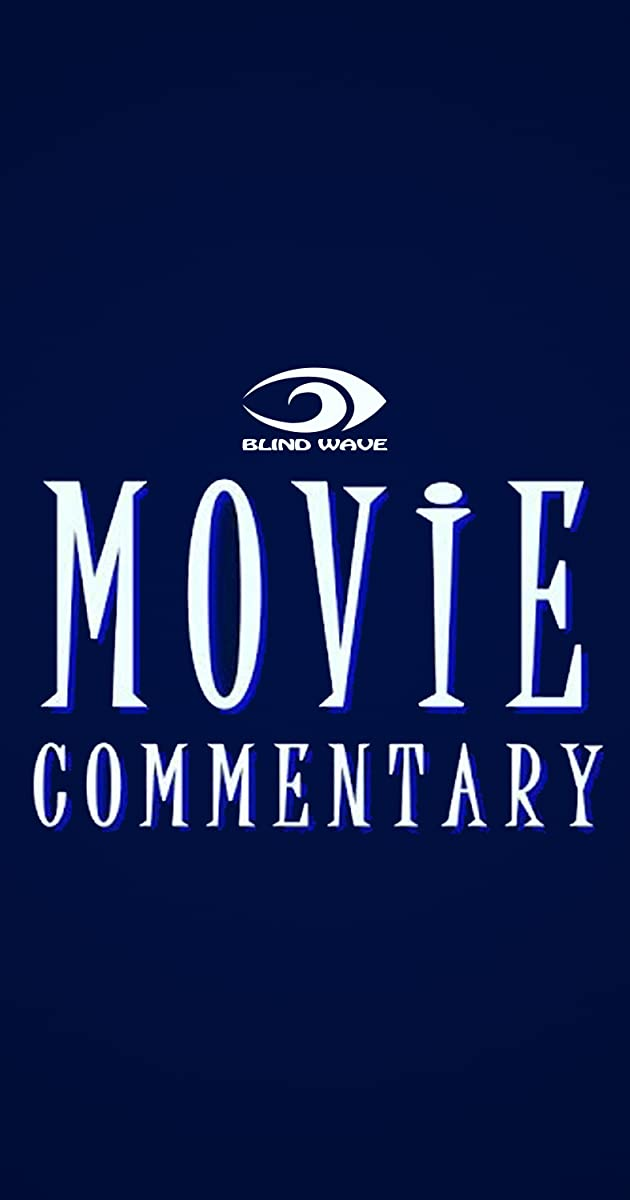 Descargar Blind Wave Movie Commentary Temporada 1 capitulos completos en español latino