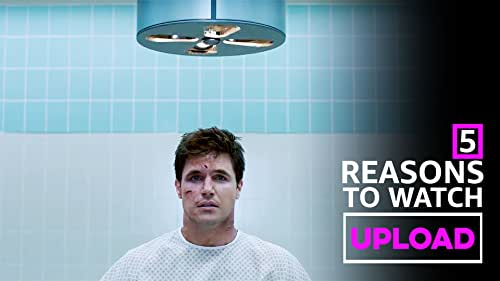"""Robbie Amell's 5 Reasons to Watch Trippy New Comedy """"Upload"""""""