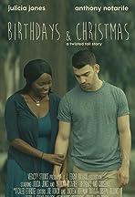 Birthdays and Christmas
