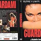 Elisabetta Cavallotti in Guardami (1999)