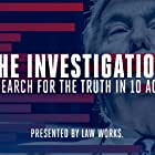 The Investigation: A Search for the Truth in Ten Acts (2019)
