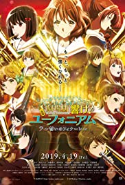 Sound! Euphonium the Movie - Our Promise: A Brand New Day (2019) Gekijoban Hibike! Euphonium: Chikai no Finale 720p