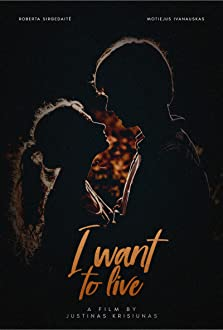 I Want to Live (2018)