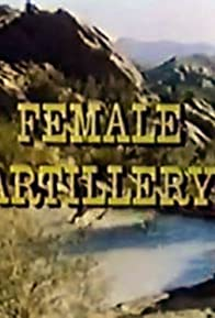Primary photo for Female Artillery