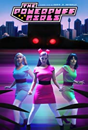The Powerpuff Girls: A Fan Film Poster