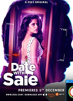 Date with saie (TV Series 2018)