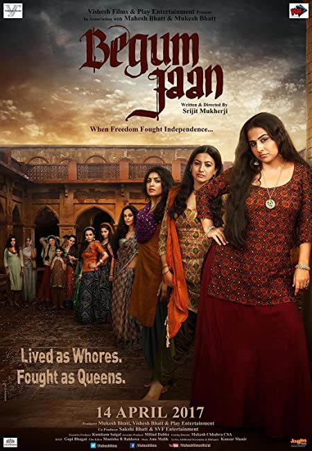 Begum Jaan (2017) Hindi WEB-DL - 480P   720P - x264 - 350MB   900MB - Download & Watch Online  Movie Poster - mlsbd