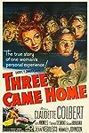 Three Came Home (1950)