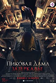 Queen of Spades: Through the Looking Glass (2019) Pikovaya dama. Zazerkalye 720p