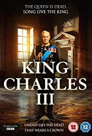 King Charles III (2017) Poster - Movie Forum, Cast, Reviews
