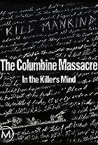 The Columbine Massacre: In the Killer's Mind