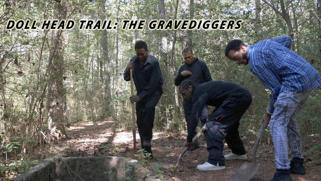 Doll Head Trail: the Gravediggers (2019)