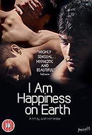 Yo soy la felicidad de este mundo Poster