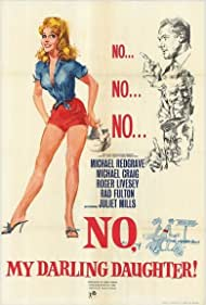 No, My Darling Daughter Poster - Movie Forum, Cast, Reviews