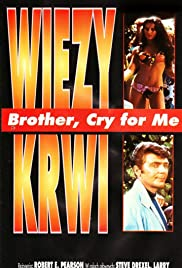 Brother, Cry for Me Poster