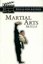 Skills for Actors: Martial Arts Skills