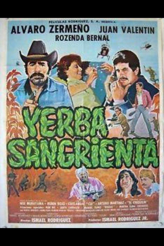 ¡Yerba sangrienta! ((1986))