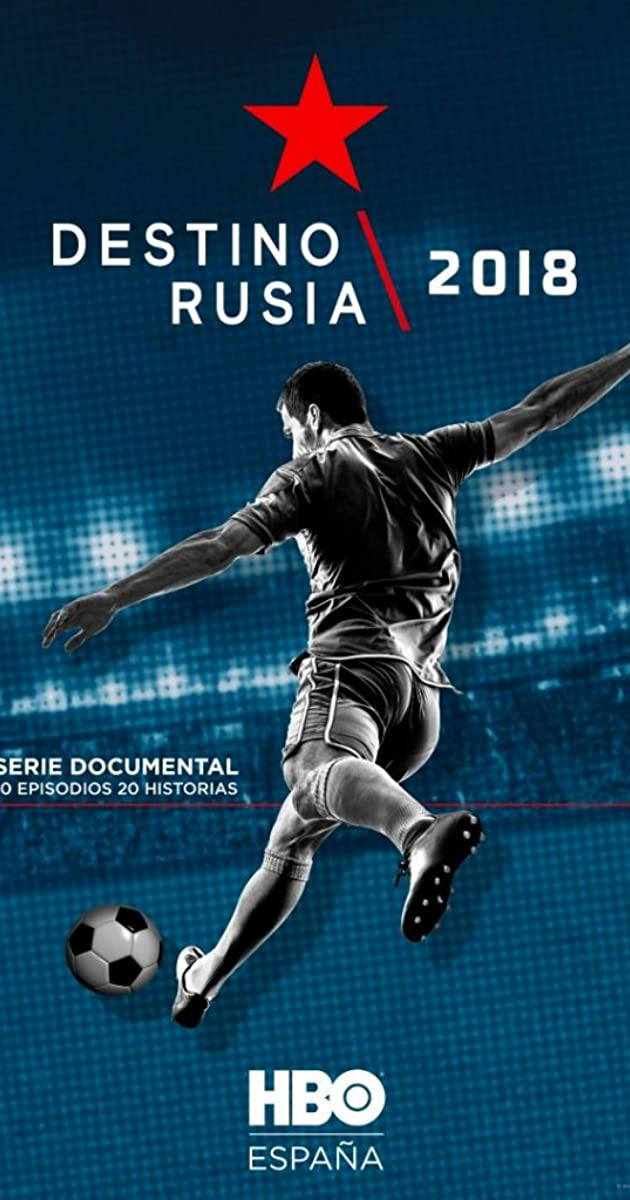 Download Destino Rusia 2018 or watch streaming online complete episodes of  Season1 in HD 720p 1080p using torrent