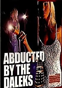 Abducted by the Daloids movie download hd