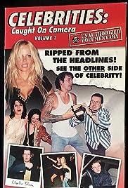 Celebrities Caught on Camera: Volume 1 Poster