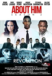 About Him 2: The Revolution Poster