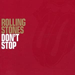Watch free pc movies The Rolling Stones: Don't Stop [mkv]