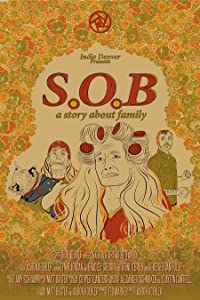 A must watch english movies S.O.B. a story about family by none [720