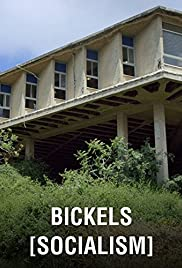 Bickels: Socialism (2017) 720p