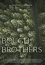 Bough Brothers