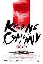 Keep Me Company