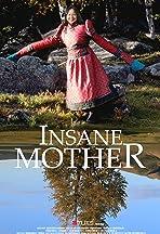 Insane Mother