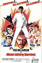 Mean Johnny Barrows(1975) Poster - Movie Forum, Cast, Reviews