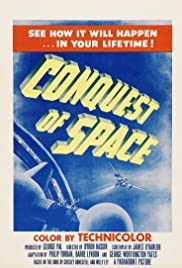 Conquest of Space(1955) Poster - Movie Forum, Cast, Reviews