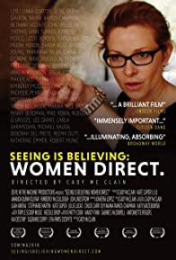 Primary photo for Seeing Is Believing: Women Direct