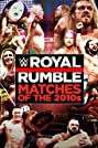 The Best of WWE: Royal Rumble Matches of the 2010s (2021) Poster