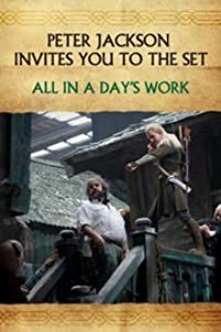 Watch online adults movies hollywood free Peter Jackson Invites You to the Set: All in a Day's Work [360x640]