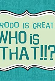 Frodo Is Great... Who Is That?!! Poster