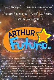 Arthur Futuro Poster
