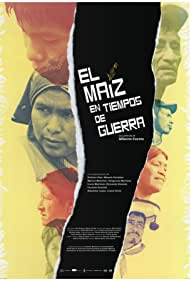 Maize in Time of War (2018)