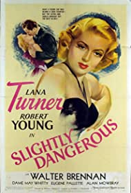 Lana Turner and Robert Young in Slightly Dangerous (1943)