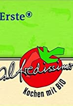 Alfredissimo! - Kochen mit Bio