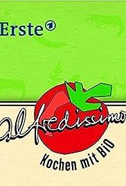 Alfredissimo! - Kochen mit Bio Poster