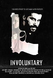 Involuntary Poster