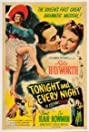 Tonight and Every Night (1945) Poster